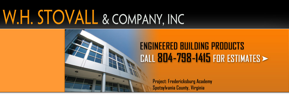 Engineered Building Products, Call 804-798-1415 For Estimates